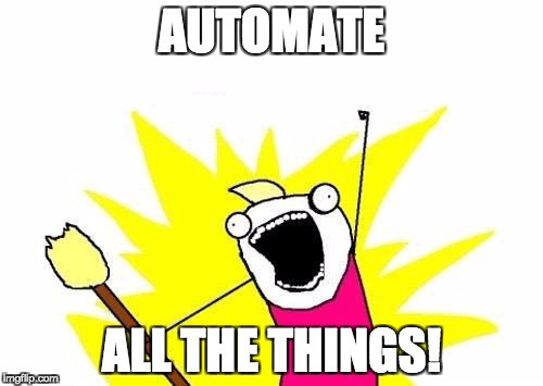 Image result for automate all the things